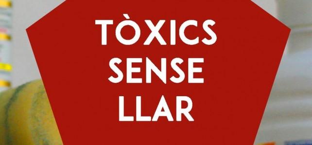 Campanya de conscienciació #TòxicsSenseLlar